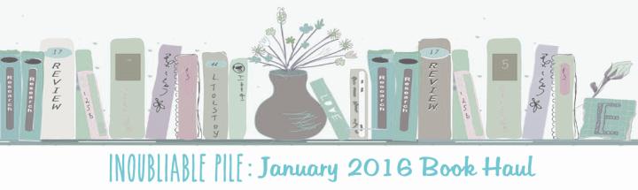 [Inoubliable Pile] JANUARY 2016   BOOKHAUL