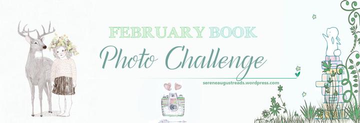 FEBRUARY BOOK PHOTO CHALLENGE 2016 (weeklyrecap)