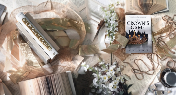 BOOK REVIEW + DISCUSSIONS: The Crown's Game by EvelynSkye
